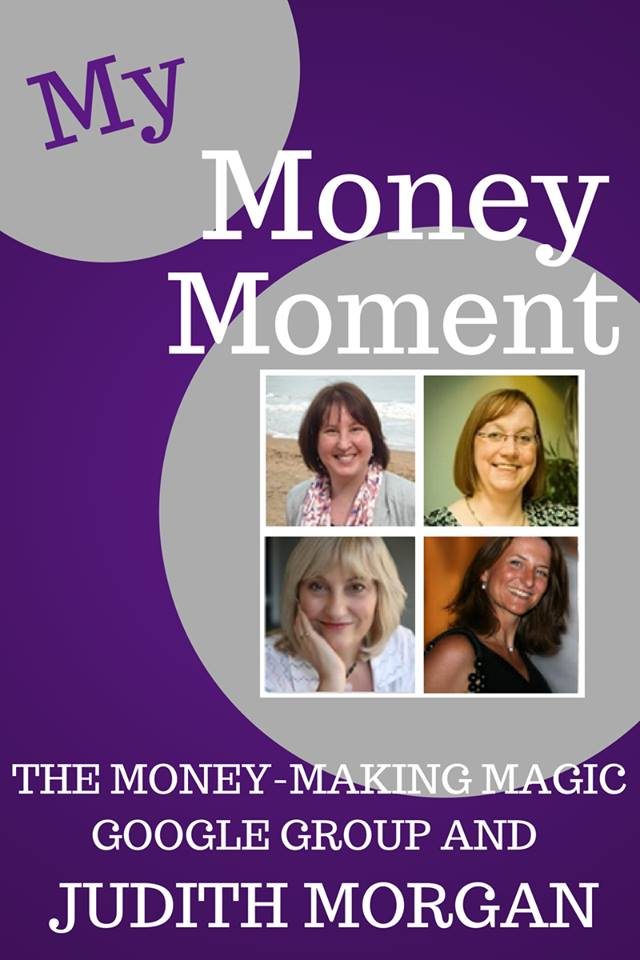 My Money Moment by Judith Morgan