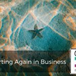 180 | Starting Again in Business