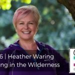 186 | Heather Waring: Peeing in the Wilderness
