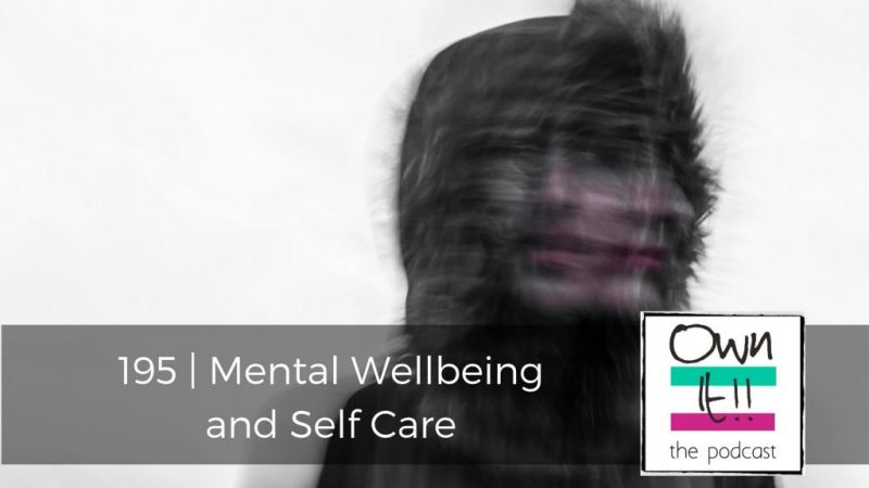 195 | Mental Wellbeing and Self Care