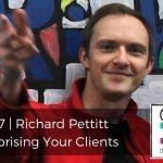 197 | Richard Pettitt: Surprising Your Clients