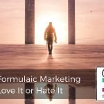 198 | Formulaic Marketing: Love It or Hate It