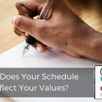 205 | Does Your Schedule Reflect Your Values?