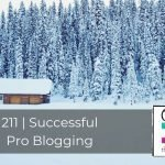 211 | Successful Pro Blogging
