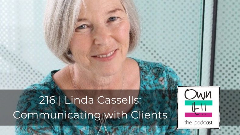 Linda Cassells & Communicating With Clients