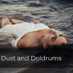 237 | Dust and Doldrums