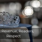 251 | Revenue, Readers, Respect