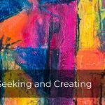 253 | Seeking and Creating