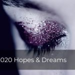 255 | 2020 Hopes & Dreams