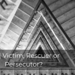 261 | Victim, Rescuer or Persecutor?