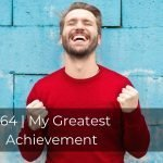 264 | My Greatest Achievement
