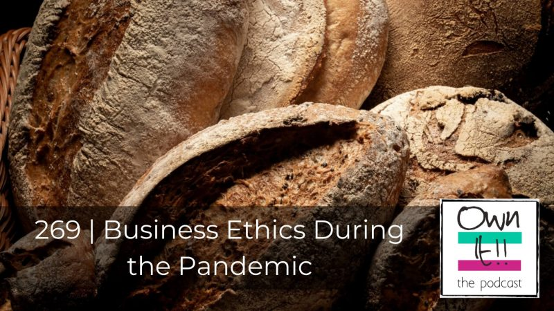 269 | Business Ethics During the Pandemic