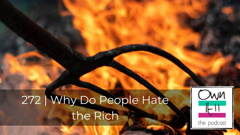 272 | Why Do People Hate the Rich