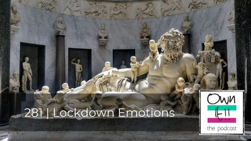 281 | Lockdown Emotions